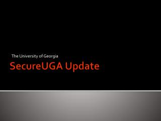 SecureUGA Update