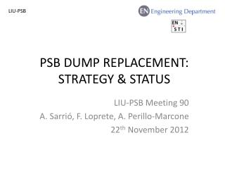 PSB dump Replacement: strategy & status
