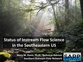 Status of Instream Flow Science i n the Southeastern US