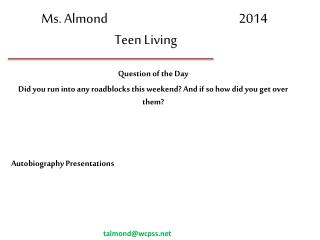 Ms. Almond		                           2014 Teen Living