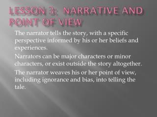 Lesson 3:  Narrative and Point of View