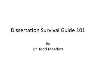 Dissertation Survival Guide 101