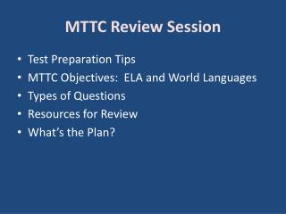 MTTC Review Session