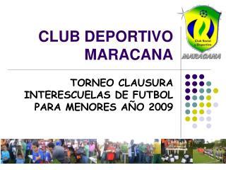 CLUB DEPORTIVO MARACANA