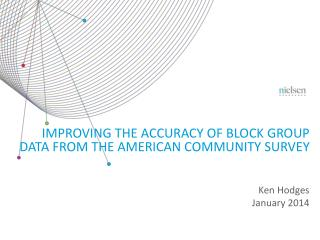 Improving the accuracy of Block Group data from the American community survey