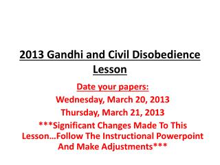 2013 Gandhi and Civil Disobedience Lesson
