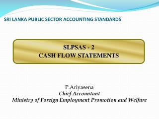 SRI LANKA PUBLIC SECTOR ACCOUNTING STANDARDS