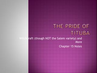 The Pride of  Tituba