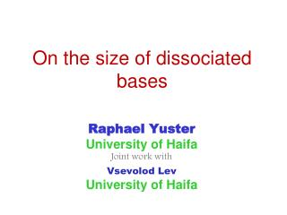 On the size of dissociated bases
