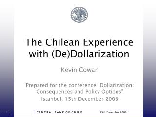 The Chilean Experience with DeDollarization