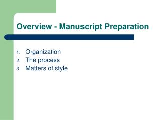 Overview - Manuscript Preparation