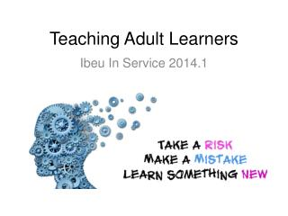 Teaching Adult Learners