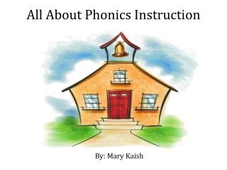 All About Phonics Instruction