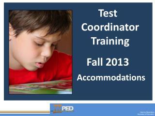 Test Coordinator  Training Fall  2013