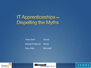IT Apprenticeships  –  Dispelling the Myths