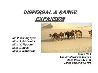 DISPERSAL & RANGE EXPANSION