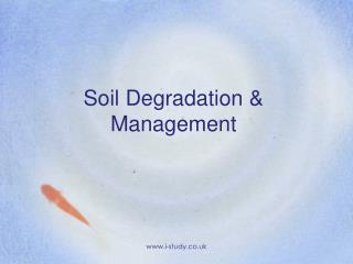 Soil Degradation & Management