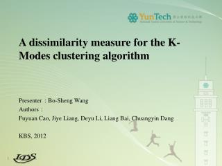 A dissimilarity measure for the K-Modes clustering algorithm