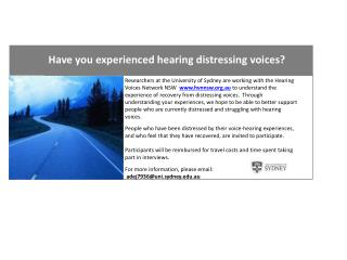 Have you experienced hearing distressing voices?