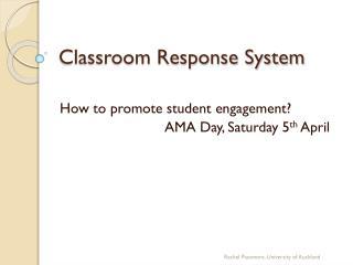 Classroom Response System
