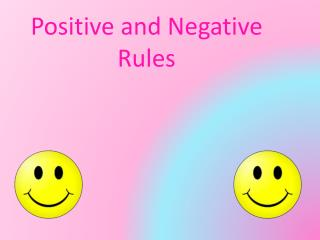 Positive and Negative Rules