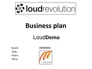 Loud Demo