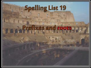 Spelling List 19