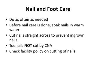 Nail and Foot Care