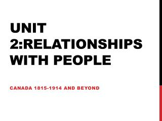Unit 2:Relationships with People