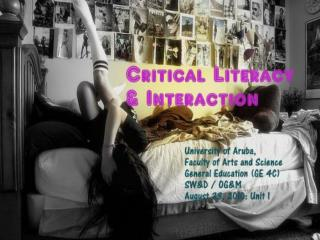 Critical literacy  & interaction  (GE4C)