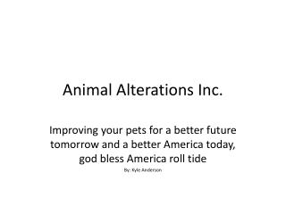 Animal Alterations Inc.