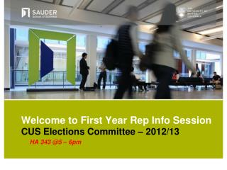 Welcome to First Year Rep Info Session