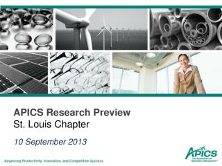 APICS Research Preview  St. Louis Chapter