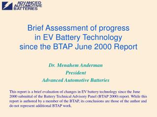 Brief Assessment of progress in EV Battery Technology since the BTAP June 2000 Report