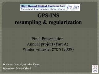 GPS-INS resampling  & regularization