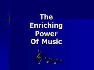 The Enriching Power
