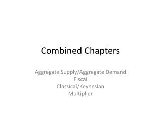Combined Chapters