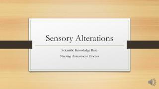 Sensory Alterations