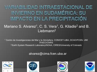 Variabilidad intraestacional de invierno en sudamérica: su impacto en la precipitación