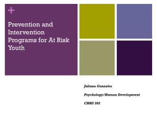 Prevention and Intervention Programs for At Risk Youth