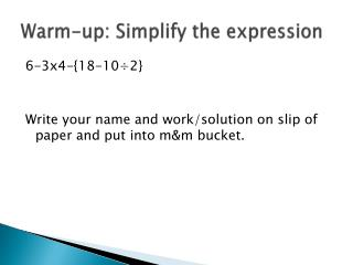 Warm-up: Simplify the expression