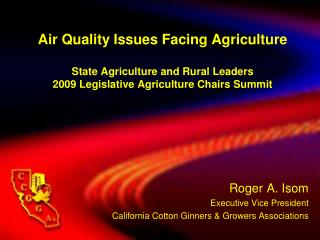 Air Quality Issues Facing Agriculture  State Agriculture and Rural Leaders 2009 Legislative Agriculture Chairs Summit