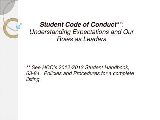 Student Code of Conduct **:  Understanding Expectations and Our  Roles as Leaders