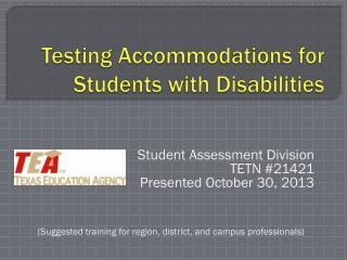 Testing Accommodations for Students with Disabilities