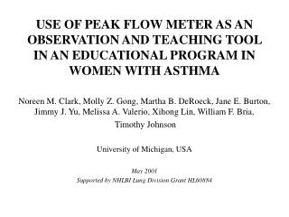 USE OF PEAK FLOW METER AS AN OBSERVATION AND TEACHING TOOL IN AN EDUCATIONAL PROGRAM IN WOMEN WITH ASTHMA