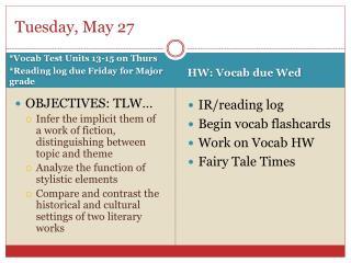 Tuesday, May 27