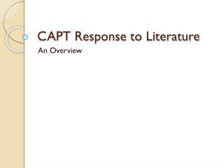CAPT Response to Literature