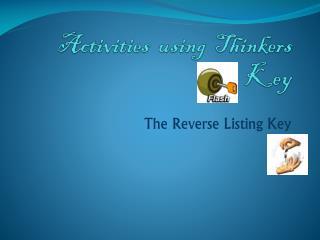 Activities  using  Thinkers  Key