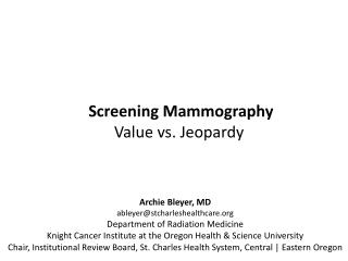 Screening Mammography Value vs. Jeopardy