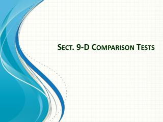 Sect.  9-D  Comparison Tests